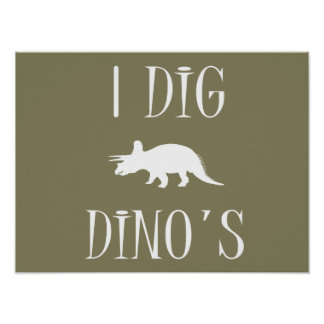 "I Dig Dino's Poster 16"" x 12"" - Dinosaurs"
