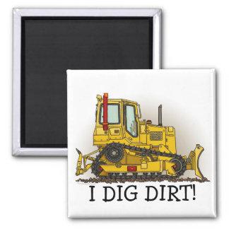 I Dig Dirt Big Bulldozer Dozer Magnet
