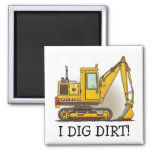 I Dig Dirt Digger Shovel Magnet
