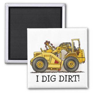 I Dig Dirt Earthmover Scraper Magnet