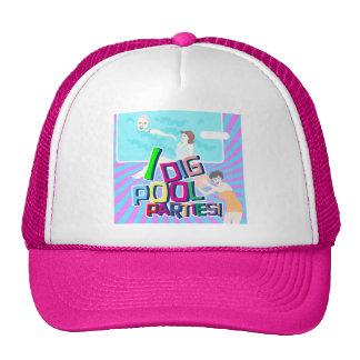 I Dig Pool Parties! Trucker Hat