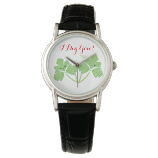 I Dig You! Parsley Valentine's day watch