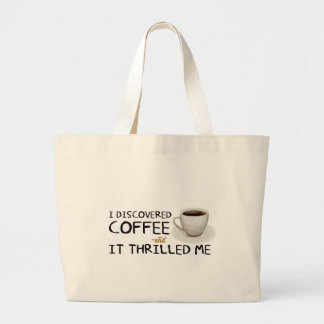"""I Discovered Coffee"" Jumbo Tote"