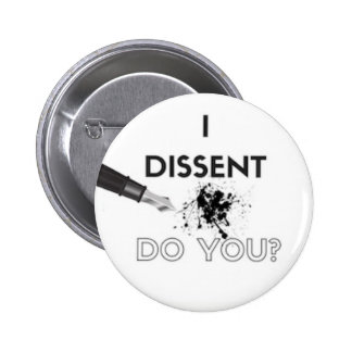 I Dissent Button - Ink Spot