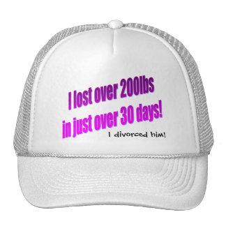 I Divorced Him Hat