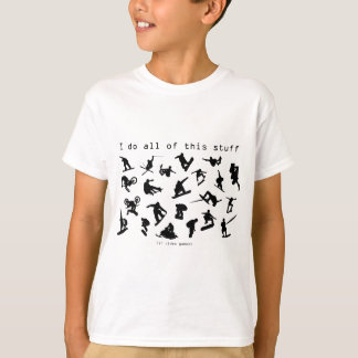 I Do All This Stuff (In Video Games) T-Shirt