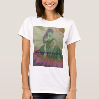 I DO BELIEVE IN FAERIES T-Shirt