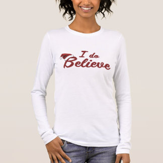 I do believe in Santa Long Sleeve T-Shirt