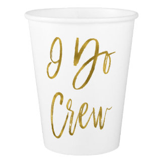 I Do Crew Faux Gold Foil and White Paper Cup