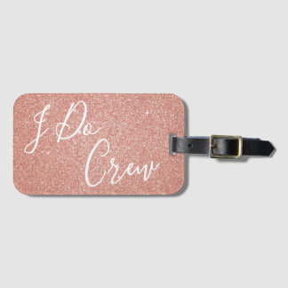 I Do Crew Pink Glitter Bachelorette Party Tag