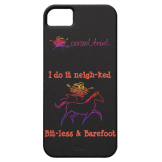I do it neigh-ked! Bit-less and Barefoot iPhone 5 Covers