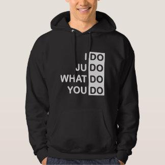 I Do Judo... Hoodie