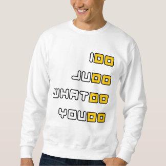 I Do Judo Sweatshirt