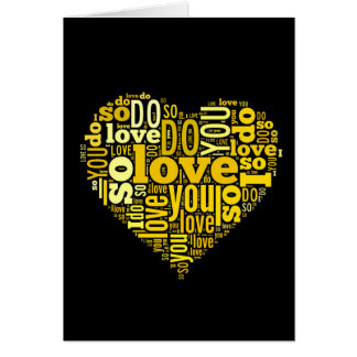 I do Love You Yellow Black Heart Shape Lyrics Art Card