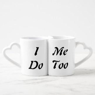I Do Me Too Mug