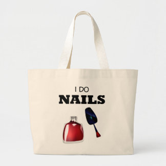 I Do Nails(Nail Technician) Jumbo Tote Bag