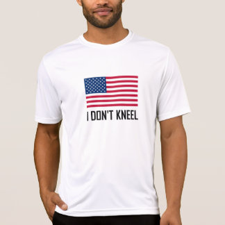 I Do Not Kneel American Flag National Anthem T-Shirt