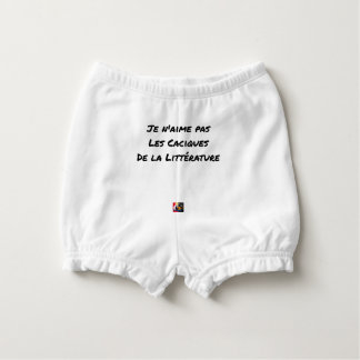 I DO NOT LOVE THE CACIQUES OF THE LITERATURE DIAPER COVER