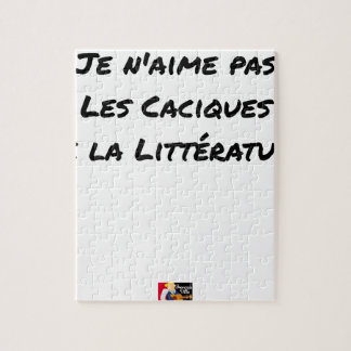 I DO NOT LOVE THE CACIQUES OF THE LITERATURE JIGSAW PUZZLE