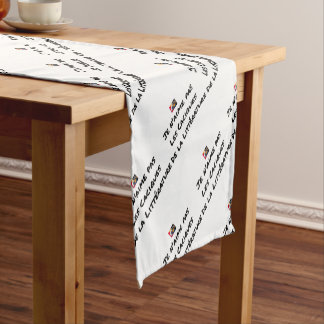 I DO NOT LOVE THE CACIQUES OF THE LITERATURE SHORT TABLE RUNNER