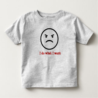 I do what I want toddler shirt