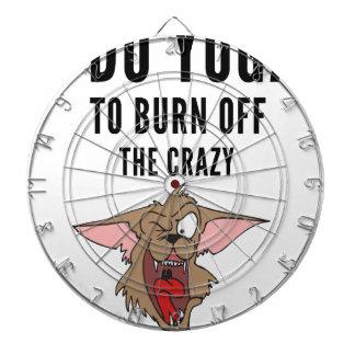 I Do Yoga To Burn Of The Crazy(2) Dartboard