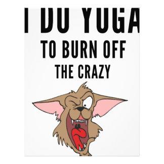 I Do Yoga To Burn Of The Crazy(2) Letterhead