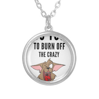 I Do Yoga To Burn Of The Crazy(2) Silver Plated Necklace