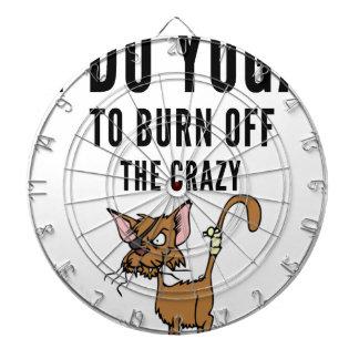 I Do Yoga To Burn Of The Crazy Dartboard