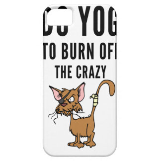 I Do Yoga To Burn Of The Crazy iPhone 5 Covers