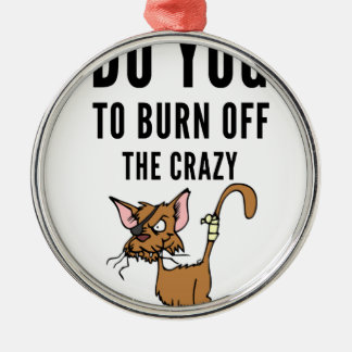 I Do Yoga To Burn Of The Crazy Metal Ornament