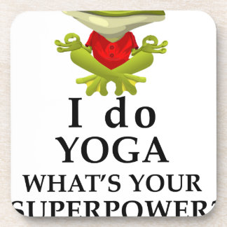 i do yoga what s your super power coaster