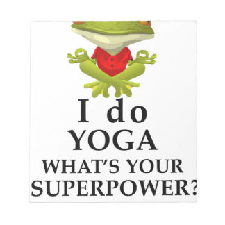 i do yoga what s your super power notepad