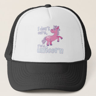i don´t care i´m a unicorn trucker hat