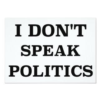 I Don't Speak Politics Card
