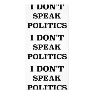 I Don't Speak Politics Custom Photo Card