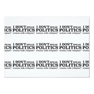 I Don't Speak Politics Wanna Talk Religion Card