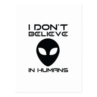 I Don't Believe In Humans Postcard
