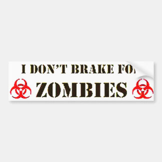 I Don't Break Bumper Sticker