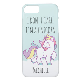 I don't care I am a Magical Unicorn  Personalized iPhone 8/7 Case