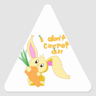 I Don't Carrot All Triangle Sticker