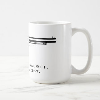I don't dial 911. I dial 357. Coffee Mug