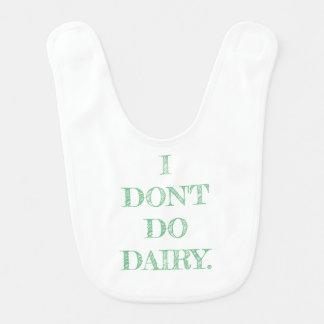 """I Don't Do Dairy"" Bib, Green Text Bib"