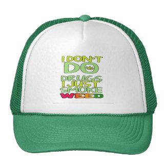 I don't do drugs trucker hat