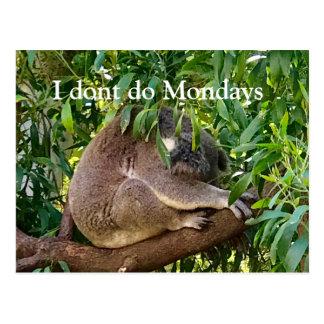 'I dont do Mondays' postcard