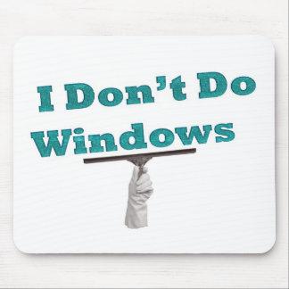 I don't do windows mouse pad