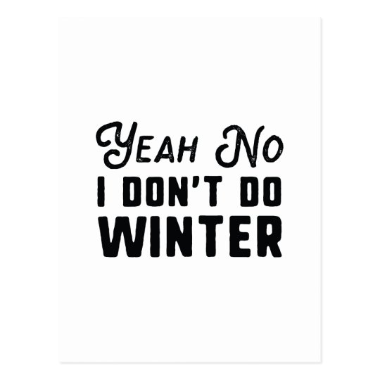 I Don't Do Winter Postcard