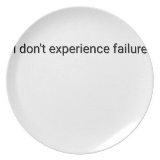 I dont experience failure plate