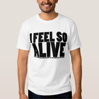 I (Don't) Feel So Alive - Light Tee Shirts