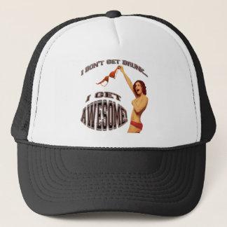 I Don't Get Drunk Trucker Hat